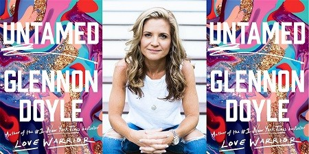 """""""UNTAMED"""" is Glennon Doyle's third book and second #1 New York Times bestseller."""