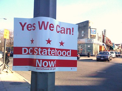 Poster for statehood in the Cleveland Park  neighborhood of Washington, D.C. , January 21, 2009.