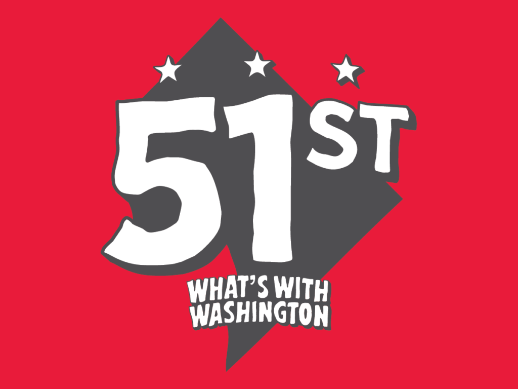 """The podcast, What's With Washington, debuts their new season, entitled """"51st."""""""
