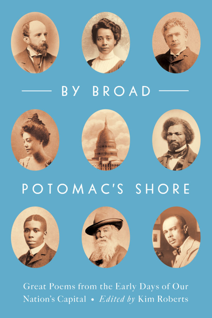 Early D.C. poets wrestled with topics like abolition, women's suffrage and national identity.