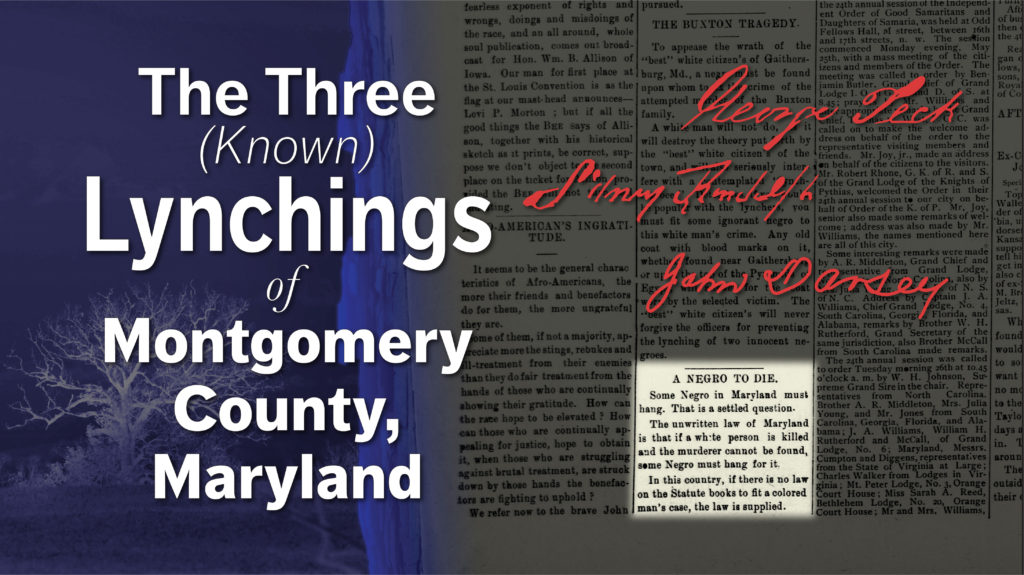 A local filmmaker recounts three historical lynchings in Montgomery County.